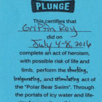 Griffin's certificate for completing the polar bear plunge on five consecutive mornings.